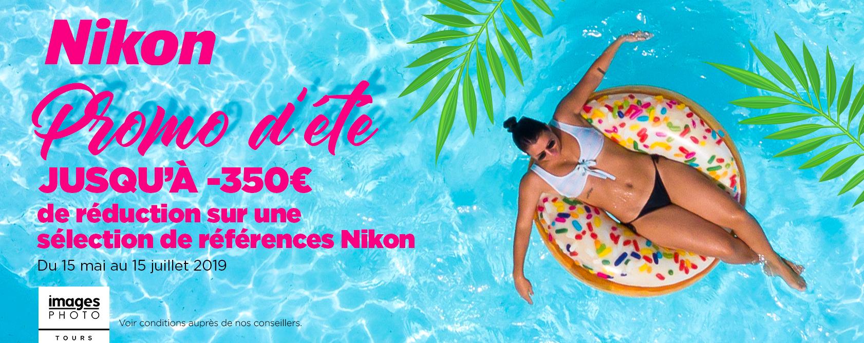Nikon Promo été - Juillet 2019
